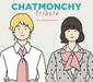VA『CHATMONCHY Tribute ~My CHATMONCHY~』 ギターウルフからねごと、忘れらんねえよまで! 〈完結〉間近の2人に捧げた〈私のチャットモンチー〉
