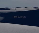 SILENT POETS 『dawn』 多様な個性を適材適所で配して深い音世界を広げた12年ぶりオリジナル作