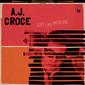 A.J.クロウチ 『Just Like Medicine』 ダン・ペンがプロデュース、US南部の匂いを強烈に漂わせた妖しくてコクのある一枚