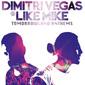 ディミトリ・ヴェガス&ライク・マイク 『Tomorrowland Anthems』 〈Tomorrowland〉の公式曲含む日本限定ベスト盤