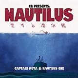 CQ『NAUTILUS ~恋する潜水艦~』 深海から宇宙へ飛び出す待望のソロ作が完成!