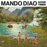 マンドゥ・ディアオ 『Good Times』 スウェーデンを代表するオルタナ・バンドがメンバー脱退を乗り越えカムバック