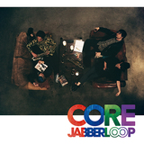JABBERLOOP『CORE』スカからジャズ・ファンクまで取り入れ〈核〉にある表現を突き詰めた快演たち