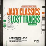 ベースメント・ジャックス(Basement Jaxx)『Jaxx Classics Remixed (2016-2020) / Lost Tracks (1999-2009)』ハリー・ロメロらによるリミックス集と裏ベストが一つに