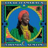 リア・ヂ・イタマラカ(Lia De Itamaraca)『Ciranda Sem Fim』給食のおばちゃんからブラジルの伝統ダンス音楽〈シランダ〉の女王へ