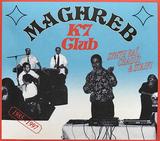 VA『Maghreb K7 Club: Synth Rai, Chaoui & Staifi 1985-1997』ラシッド・タハ活躍の裏で鳴っていたマグレブ移民のハイパーでいなたい音楽
