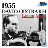 DAVID OISTRAKH、VLADIMIR YAMPOLSKY 『オイストラフ・ライヴ・イン・ジャパン1955!』