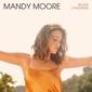 マンディ・ムーア(Mandy Moore)『Silver Landings』離婚と再婚を経て久しぶりにシンガーとして前線復帰