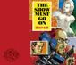 """筋肉少女帯 『THE SHOW MUST GO ON』 ももクロ""""労働讃歌""""の特濃カヴァーも収録、〈らしさ〉溢れる新作"""