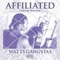 ワッツ・ギャングスタ 『Affiliated』 デビュー盤の復刻に続き22年ぶりセカンド・アルバムが