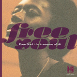 『Free Soul The Treasure Of Hi』―多様なスタイルを提案してきたメンフィスの名門レーベル・ハイの一側面にフォーカス