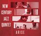 New Century Jazz Quintet 『アライズ』 次世代ジャズシーン担うミュージシャンが集結した日米ハイブリッド・バンド3作目