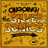 THE SILVER SONICS 『Ongoing!』