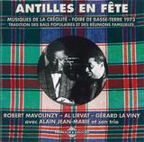 ROBERT MAVOUNZY,AL LIRVAT,GERARD LA VINY,ALAIN JEAN-MARIE 『アンティーユ・アン・フェット』