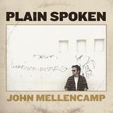 JOHN MELLENCAMP 『Plain Spoke』