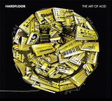 HARDFLOOR 『The Art Of Acid』
