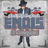 エノイス・スクロギンス 『Feel My G-Funk』 遺作ながらGファンク・マナー全開の内容は絶好調