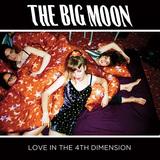 ビッグ・ムーン 『Love In The 4th Dimension』 ハインズらとの同時代性も感じられるロンドン発女性4人組バンドの初作