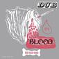 スキン・フレッシュ&ボーンズ 『Dub In Blood』 フィル・プラットとスライ・ダンバーが共同制作、幻の76年ダブ作品がCD化