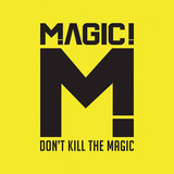 MAGIC! 『Don't Kill The Magic』