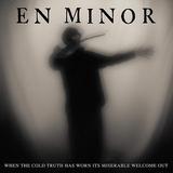エン・マイナー(En Minor)『When The Cold Truth Has Worn Its Miserable Welcome Out』元パンテラのフィリップ・アンセルモが新プロジェクトで開く静謐な境地