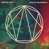 RBTS WIN 『Palm Sunday』