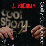 J. HOLIDAY 『Guilty Conscience』