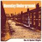 ヌーンデイ・アンダーグラウンド 『On A Quiet Night』 スウィンギン・ロンドン~モッズの最高にヒップな現代版