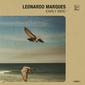 レオナルド・マルケス 『Early Bird』 ミナスの伝統と宅録ローファイの邂逅が生み出した、究極のヒーリング・ポップ