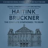 ベルナルト・ハイティンク、ロイヤル・コンセルトヘボウ管弦楽団 『ブルックナー:交響曲全集、テ・デウム』 63~72年の録音盤