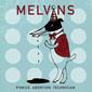 メルヴィンズ 『Pinkus Abortion Technician』 ビックリの音圧、ビートルズ・カヴァーも変態極まりない