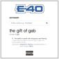 E-40 『The Gift Of Gab』 プローザック作のGファンクなど、往年のモードで臨むヴェテランとの仕事がいい感じ