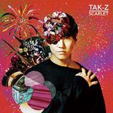 TAK-Z 『SCARLET』 これまでのキャリアを総括しつつ、チルなムードを纏って新たなTAK-Z像を打ち出す