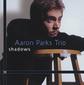 アーロン・パークス・トリオ 『Shadows』 ピアノトリオで01年に録音の若きマイナー時代最後の作品! レディヘのカヴァーも収録