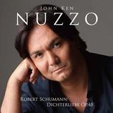 ジョン・健・ヌッツォ 『シューマン:詩人の恋 作品48』 愛を囁くような艶やかで柔らかい歌声に思わずうっとりのライヴ盤