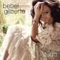 BEBEL GILBERTO 『Tudo』 カシンらお馴染みの面々も参加、ブラジル音楽シーン女王の5年ぶりオリジナル作