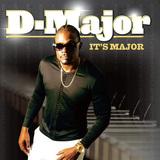 D-MAJOR 『It's Major』