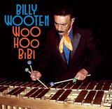レアグル好き虜にした伝説的ヴィブラフォン奏者ビリー・ウッテンが新作発表! ラテン・ベースでフュージョン・ファンクも盛り込む好内容