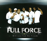 FULL FORCE 『With Love From Our Friends』