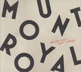ジュリアン・ラージ、クリス・エルドリッジ 『Mount Royal』 アイデアに溢れつつもシンプルで美しい、2人の天才による再共演作
