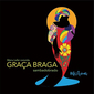 グラッサ・ブラーガ&マヌ・ラフェール(Graca Braga & Manu Lafer)『SAMBADOBRADO』心安らぐ太陽の香り、サンバ入門としてもオススメ