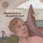 ビル・キャラハン 『Shepherd In A Sheepskin Vest』 スモッグ名義でも知られるSSWのフォーキーな音響アメリカーナ