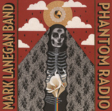 MARK LANEGAN BAND 『Phantom Radio』