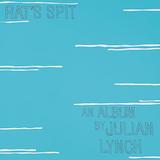 ジュリアン・リンチ 『Rat's Spit』 リアル・エステイトのギター奏者が2013年以来のソロ作を発表