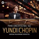 ユンディ・リ(Yundi Li)&ワルシャワ・フィルハーモニー管弦楽団『ショパン:ピアノ協奏曲第1番&第2番』正統かつ非の打ち所がない表現力が見事