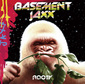 BASEMENT JAXX 『Rooty』 この時代らしい大胆なサンプリング光るゴールド・ディスク獲得の2作目