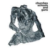 LUCY 『Churches Schools And Guns』
