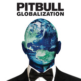PITBULL 『Globalization』
