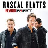 RASCAL FLATTS 『Rewind』