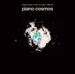 『ピアノ・コスモス~現代日本ピアノ曲集1960-69』武満徹や高橋悠治らの曲を集成した名コンピが50年を経て初CD化